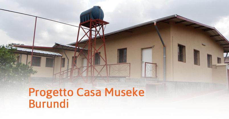 Burundi – Progetto Casa Museke (2010)
